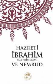 Hazreti İbrahim (A.S.) ve Nemrud