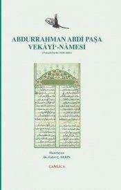 Abdurrahman Abdi Paşa  Vekayinamesi