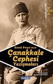 Esad Paşa'nın Çanakkale Cephesi Yazışmaları (Genişletilmiş Yeni Baskı)
