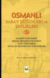 Osmanlı Saray Düğünleri Ve Şenlikleri-(6,7)