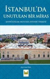 İstanbul'da Unutulan Bir Miras