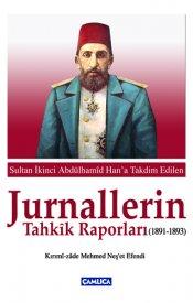 Jurnallerin Tahkik Raporları  (1891 – 1893)