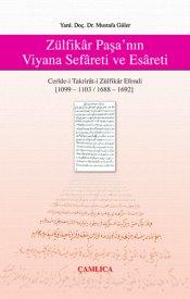 Zülfikar Paşa'nın Viyana Sefareti ve Esareti