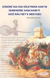 Kanuni Sultan Süleyman'ın Bali Bey'e Mektubu