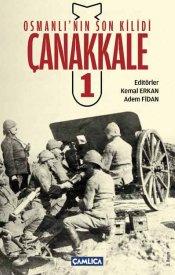 Osmanlı'nın Son Kilidi Çanakkale - 1