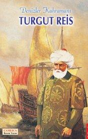 Denizler Kahramanı Turgut Reis