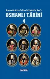 Osmanlı Tarihi - Cilt 4
