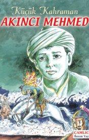 Küçük Kahraman Akıncı Mehmed