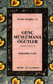 Genç Müslümana Öğütler (Adabü'l-Mürid)