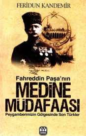 Fahreddin Paşa'nın Medine Müdafaası