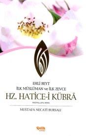 Hz. Hatice-i Kübra (R.A.)