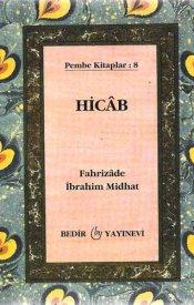 Hicab: İslam'a Göre Kadınların Örtünmesi