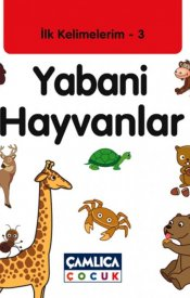 İlk Kelimelerim 3: Yabani Hayvanlar