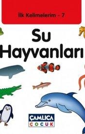 İlk Kelimelerim 7: Su Hayvanları