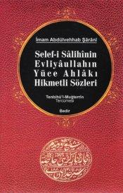 Selef-i Salihinin Evliyaullahın Yüce Ahlakı Hikmetli Sözleri