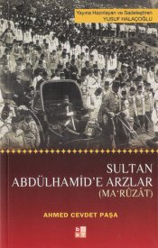 Sultan Abdülhamid'e Arzlar (Ma'ruzat)