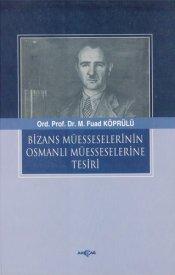 Bizans Müesseselerinin Osmanlı'ya Tesiri