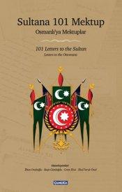 Sultana 101 Mektup Osmanlı'ya Mektuplar