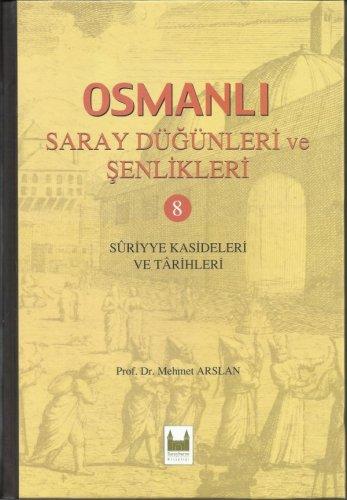 Osmanlı Saray düğünleri Ve Şenlikleri -(8)