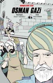 Osmanlıların Atası Osman Gazi (Ciltli)