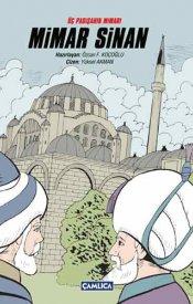 Üç Padişahın Mimarı: Mimar Sinan