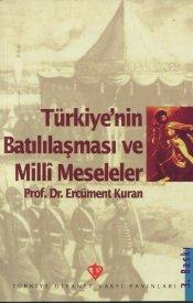 Türkiye'nin Batılılaşması Ve Milli Meseleler