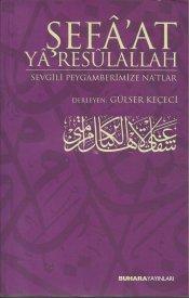 Şefâat Yâ Rasûlallah - Na'tlar