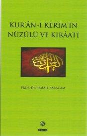 Kur'ân-ı Kerîm'in Nüzülü Ve Kırâati
