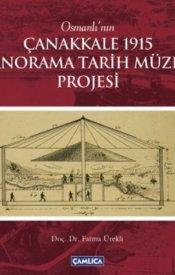 Çanakkale 1915 Panorama Tarih Müzesi Projesi