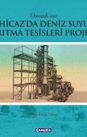 Hicaz'da Deniz Suyu Arıtma Tesisleri Projesi