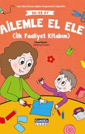 Ailemle El Ele (İlk Faaliyet Kitabım)