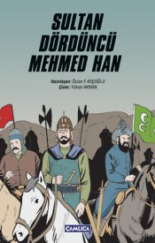 Sultan Dördüncü Mehmed Han
