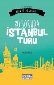 80 Soruda İstanbul Turu (Eğlenceli Zeka Soruları-1)