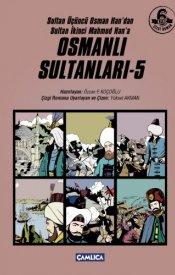 Osmanlı Sultanları - 5