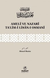 Ameli ve Nazari Talim-i Lisan-ı Osmanî