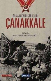 Osmanlı'nın Son Kilidi Çanakkale (Tek Kitap)