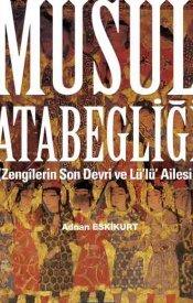 Musul Atabegliği (Zengilerin Son Devri ve Lü'lü Ailesi)