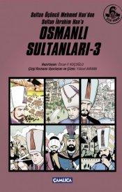 Osmanlı Sultanları - 3
