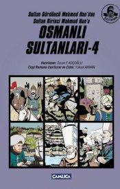 Osmanlı Sultanları - 4