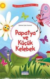 Papatya Ve Küçük Kelebek (Yeryüzü Masalları-20)