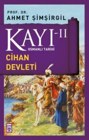 Kayı II - Cihan Devleti