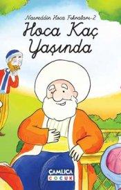 Hoca Kaç Yaşında (Nasreddin Hoca) (Ciltli)
