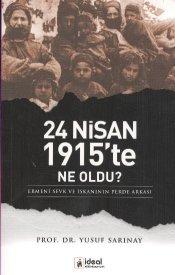 24 Nisan 1915te Ne Oldu