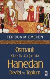 Osmanlı Klasik Çağında Hanedan, Devlet ve Toplum