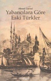 Yabancılara Göre Eski Türkler