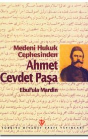 Medeni Hukuk Cephesinden Ahmet Cevdet Paşa