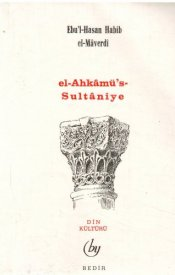 El-Ahkâmü's-Sultaniye (İslam'da Devlet ve Hilafet Hukuku)