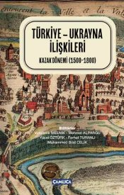 Türkiye-Ukrayna İlişkileri Kazak Dönemi