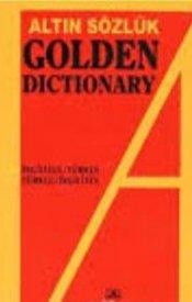Altın Sözlük Golden Dictionary İng.Tr./Tr.-İng.