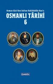 Osmanlı Tarihi - Cilt 6